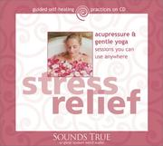 Cover of: Stress Relief | Michael Reed Gach