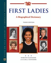 Cover of: First ladies | Dorothy Schneider