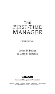 Cover of: The first-time manager | Loren B. Belker