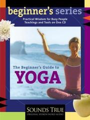 The Beginners Guide to Yoga (The Beginners Guides)