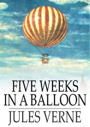 Cover of: Five weeks in a balloon