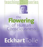 Cover of: The Flowering of Human Consciousness (The Power of Teaching Now Series)
