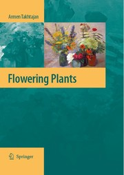 Cover of: Flowering plants by A. L. Takhtadzhi︠a︡n