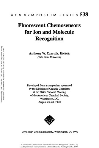 Fluorescent chemosensors for ion and molecule recognition by Anthony W. Czarnik, editor.