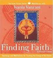 Finding Faith in Difficult Times (Inner Vision Series)