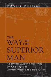 Cover of: The Way Of The Superior Man by David Deida