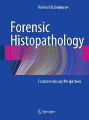 Cover of: Forensic Histopathology | Reinhard B. Dettmeyer