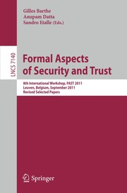 Cover of: Formal Aspects of Security and Trust | Gilles Barthe