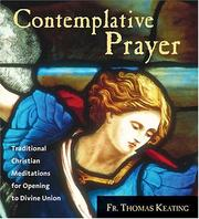 Cover of: Contemplative Prayer: Traditional Christian Meditations for Opening to Divine Union