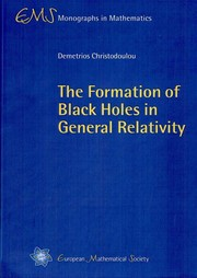 Cover of: The formation of black holes in general relativity