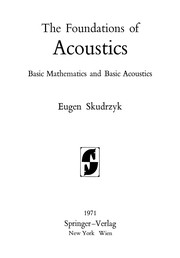 Cover of: The Foundations of Acoustics