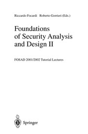 Cover of: Foundations of security analysis and design II |