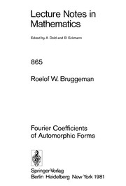 Cover of: Fourier coefficients of automorphic forms | Roelof W. Bruggeman