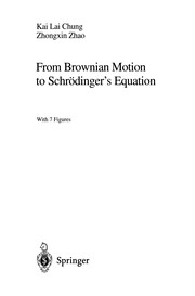 Cover of: From Brownian motion to Schrodinger's Equation