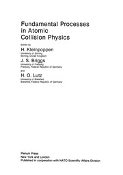 Cover of: Fundamental Processes in Atomic Collision Physics | H. Kleinpoppen