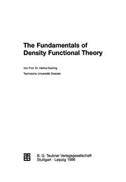 Cover of: The Fundamentals of Density Functional Theory | H. Eschrig