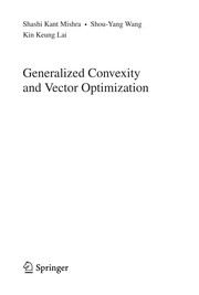 Cover of: Generalized convexity and vector optimization | Shashi Kant Mishra