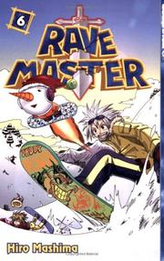 Cover of: Rave Master, Book 6