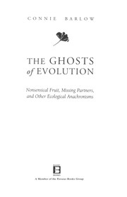 Cover of: The ghosts of evolution | Connie C Barlow
