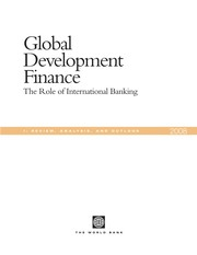 Cover of: Global Development Finance 2008 (Vol I. Review, Analysis, and Outlook) | World Bank