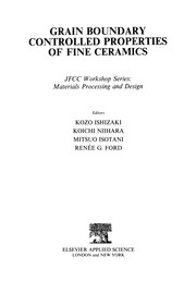 Grain Boundary Controlled Properties of Fine Ceramics