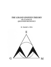Cover of: The grand unified theory of classical quantum mechanics