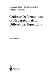 Cover of: Gröbner Deformations of Hypergeometric Differential Equations | Mutsumi Saito