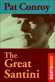 Cover of: The Great Santini | Pat Conroy