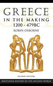 Cover of: Greece in the making, 1200-469 B.C