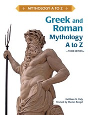 Cover of: Greek and Roman mythology, A to Z | Kathleen N. Daly