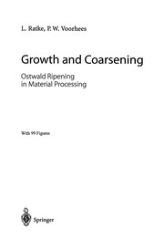 Cover of: Growth and Coarsening | Lorenz Ratke