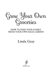 Cover of: Grow your own groceries