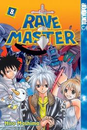 Cover of: Rave Master (Rave Master (Graphic Novels)), Vol. 8