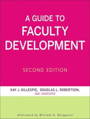 Cover of: A guide to faculty development | Kay Herr Gillespie