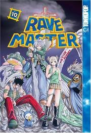 Cover of: Rave Master (Rave Master (Graphic Novels)), Vol. 10