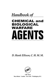 Cover of: Handbook of chemical and biological warfare agents | D. Hank Ellison