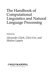 Cover of: The handbook of computational linguistics and natural language processing |