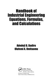 Cover of: Handbook of industrial engineering equations, formulas, and calculations | Adedeji Bodunde Badiru