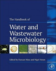 Cover of: Handbook of water and wastewater microbiology | edited by Duncan Mara and Nigel Horan