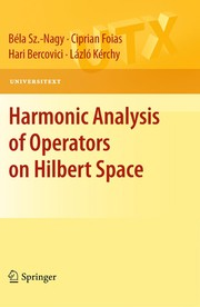 Cover of: Harmonic analysis of operators on Hilbert space