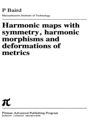 Cover of: Harmonic maps with symmetry, harmonic morphisms, and deformations of metrics | P. Baird