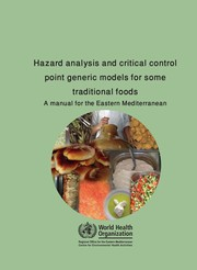 Cover of: Hazard analysis and critical control point generic models for some traditional foods | OrganitzaciГі Mundial de la Salut