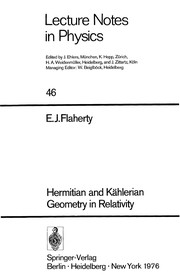 Cover of: Hermitian and Kählerian geometry in relativity | Edward J. Flaherty