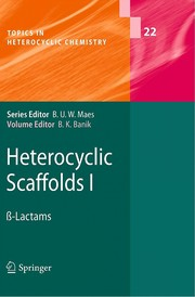 Cover of: Heterocyclic scaffolds I | Bimal K. Banik