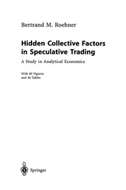 Cover of: Hidden Collective Factors in Speculative Trading | Bertrand M. Roehner