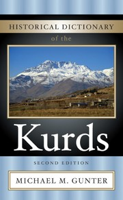 Cover of: Historical dictionary of the Kurds | Michael M. Gunter