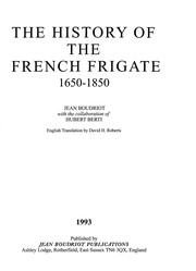 Cover of: The history of the French frigate, 1650-1850