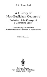 Cover of: Ah istory of non-euclidean geometry | B. A. Rozenfel