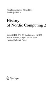 Cover of: History of Nordic computing 2 | Working Conference on the History of Nordic Computing (2nd 2007 Turku, Finland)
