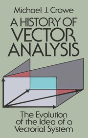 Cover of: A history of vector analysis | Michael J. Crowe